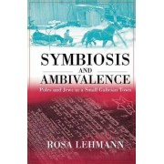 Symbiosis and Ambivalence by Rosa Lehmann