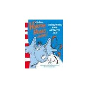Horton Hears A Who - Colouring And Activity Pad