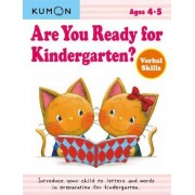 Are You Ready for Kindergarten? by Kumon Publishing