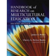 Handbook of Research on Multicultural Education by James A. Banks