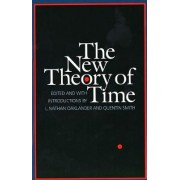The New Theory of Time by L. Nathan Oaklander