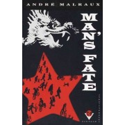 Mans Fate by Andre Malraux