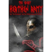 The Great Heathen Army by MR Benjamin James Baillie
