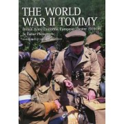 The World War II Tommy by Martin Brayley