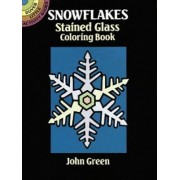 Snowflakes Stained Glass Colouring Book by John Green