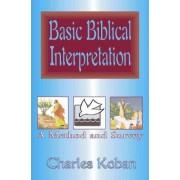 Basic Biblical Interpretation by Charles Koban