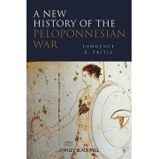 A New History of the Peloponnesian War by Lawrence A. Tritle