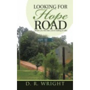 Looking for Hope Road: When You Feel Like You're Failing at Life!