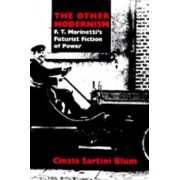 The Other Modernism by Cinzia Sartini Blum