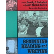 Beginning Reading and Writing by Dorothy S. Strickland