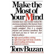 Make the Most of Your Mind by Tony Buzan