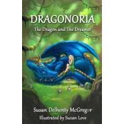 Dragonoria: The Dragon and the Dreamer