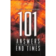 101 Answers to the Most Asked Questions About End Times by Mark Hitchcock