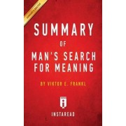 Summary of Man's Search for Meaning by Instaread Summaries
