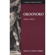 Oroonoko; Or, the Royal Slave by Aphra Behn