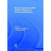 Social Control and Self-Control Theories of Crime and Deviance by L. Edward Wells