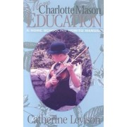 More Charlotte Mason Education by Catherine Levison