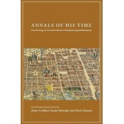 Annals of His Time by James Lockhart