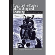 Back to the Basics of Teaching and Learning by David W. Jardine