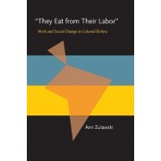 They Eat from Their Labor by Ann Zulawski