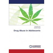 Drug Abuse in Adolescents by Brar Reetinder