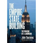 The Empire State Building by John Tauranac