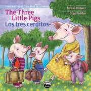 The Three Little Pigs/Los Tres Cerditos by Chuck Abate