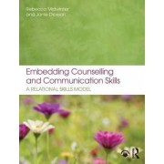 Embedding Counselling and Communication Skills by Rebecca Midwinter