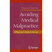 Medical Malpractice by William T. Choctaw