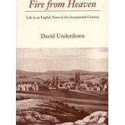 Fire from Heaven by David Underdown