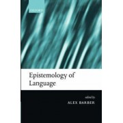 Epistemology of Language by Alex Barber