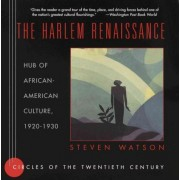 The Harlem Renaissance by Steven Watson