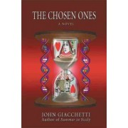 The Chosen Ones by John Giacchetti