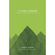Living Green by Greg Horn