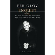 Enquist Four Plays: Night of the Tribades; Hour of the Lynx; Rain Snakes; The Image Makers v.1 by Per Olov Enquist