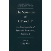 The Structure of CP and IP by Luigi Rizzi