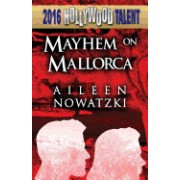 Mayhem on Mallorca (Hollywood Talent)