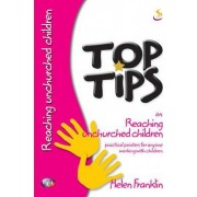 Top Tips on Reaching Unchurched Children by Helen Franklin