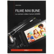 Filme mai bune cu camere video Canon LEGRIA
