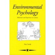 Environmental Psychology by Tony Cassidy