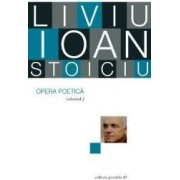 Opera poetica vol.2 - Liviu Ioan Stoiciu