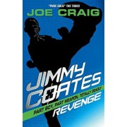 Jimmy Coates: Revenge by Joe Craig
