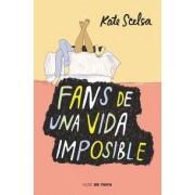Fans de una vida imposible by Aurora Echevarr