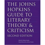 The Johns Hopkins Guide to Literary Theory and Criticism by Michael Groden