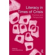 Literacy in Times of Crisis by Laurie MacGillivray