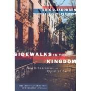 Sidewalks in the Kingdom by Eric O. Jacobsen