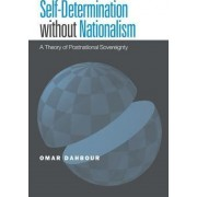 Self-Determination Without Nationalism by Omar Dahbour