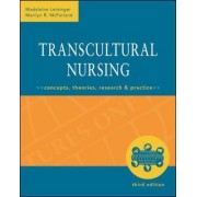 Transcultural Nursing: Concepts, Theories, Research & Practice by Madeleine Leininger