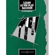 Learn as You Play Bassoon: Tutor Book by Peter Wastall