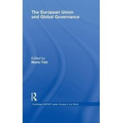 The European Union and Global Governance by Professor Mario Telo